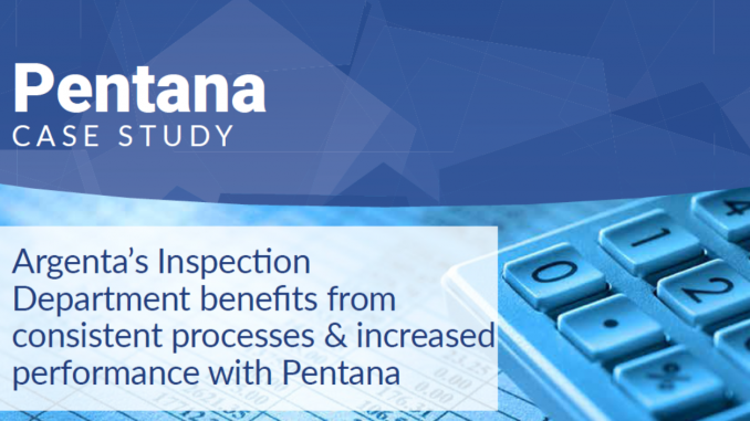 Argenta's Inspection department benefits from consistent processes & increased performance with Pentana